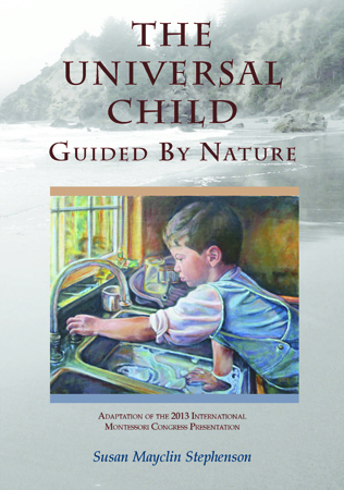 The Universal Child, Guided by Nature